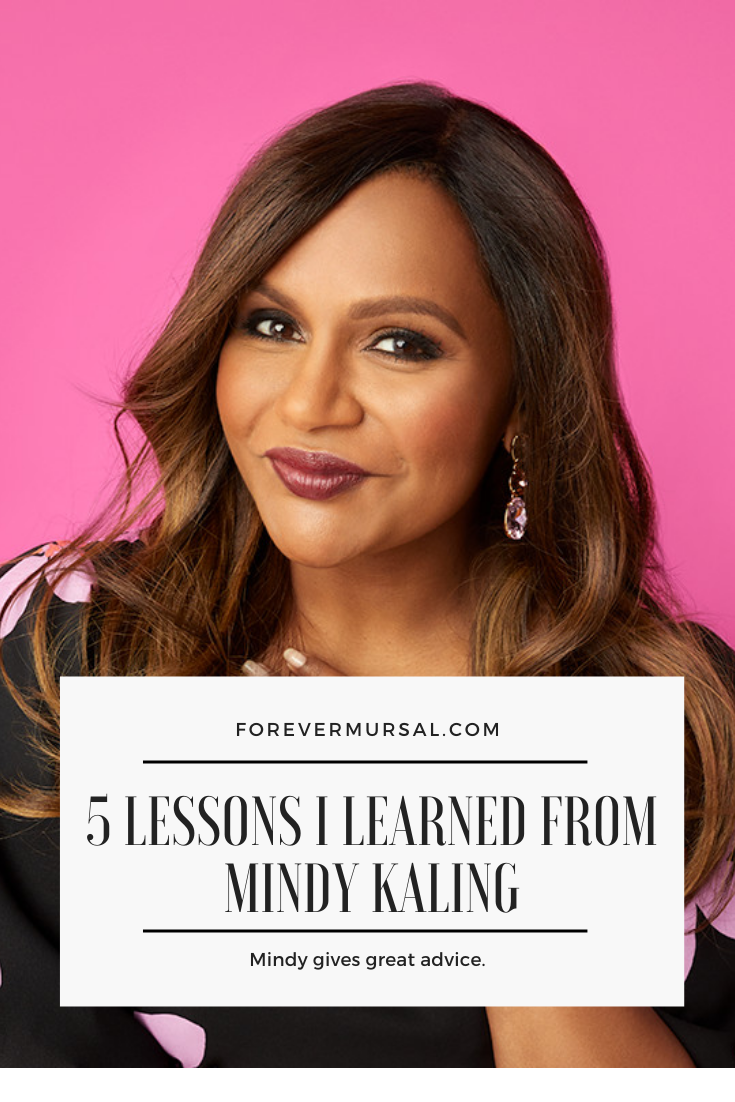 5 Lessons I Learned From Mindy Kaling