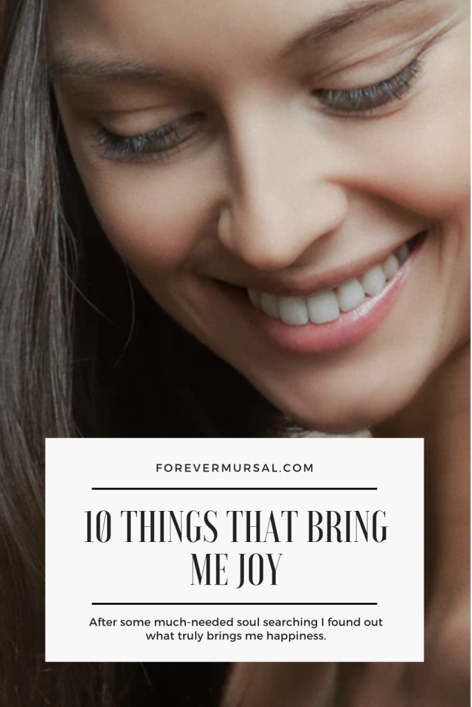 10 Things That Bring Me Joy